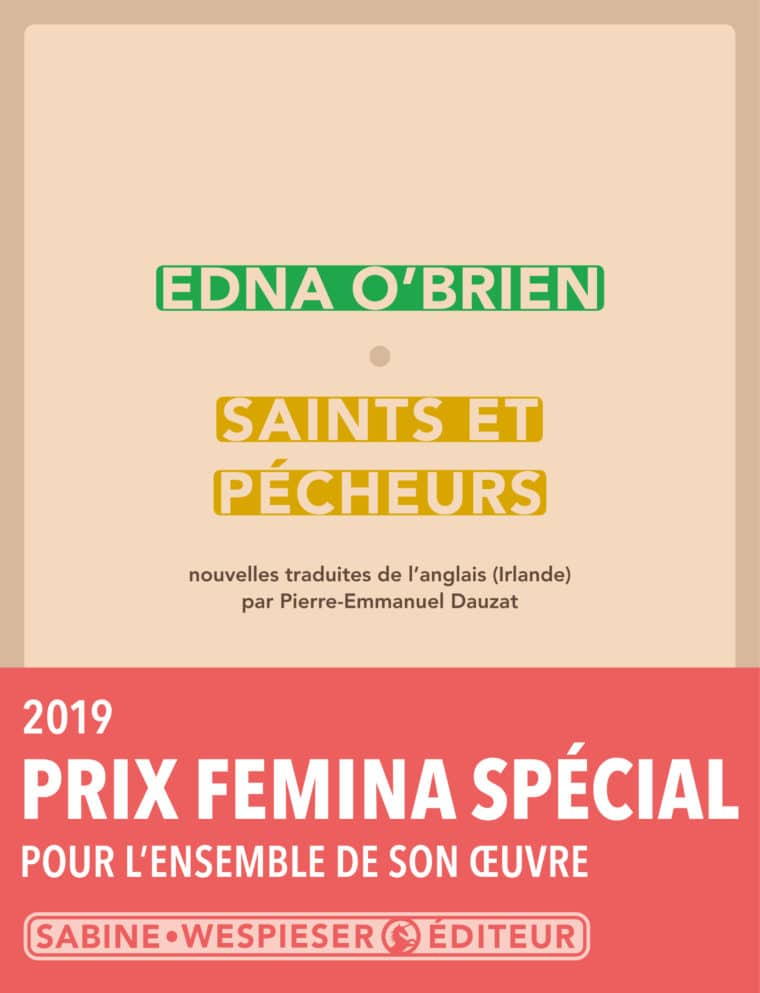 Saints et Pécheurs - Edna O'Brien - 2012 - Prix Special Femina 2019