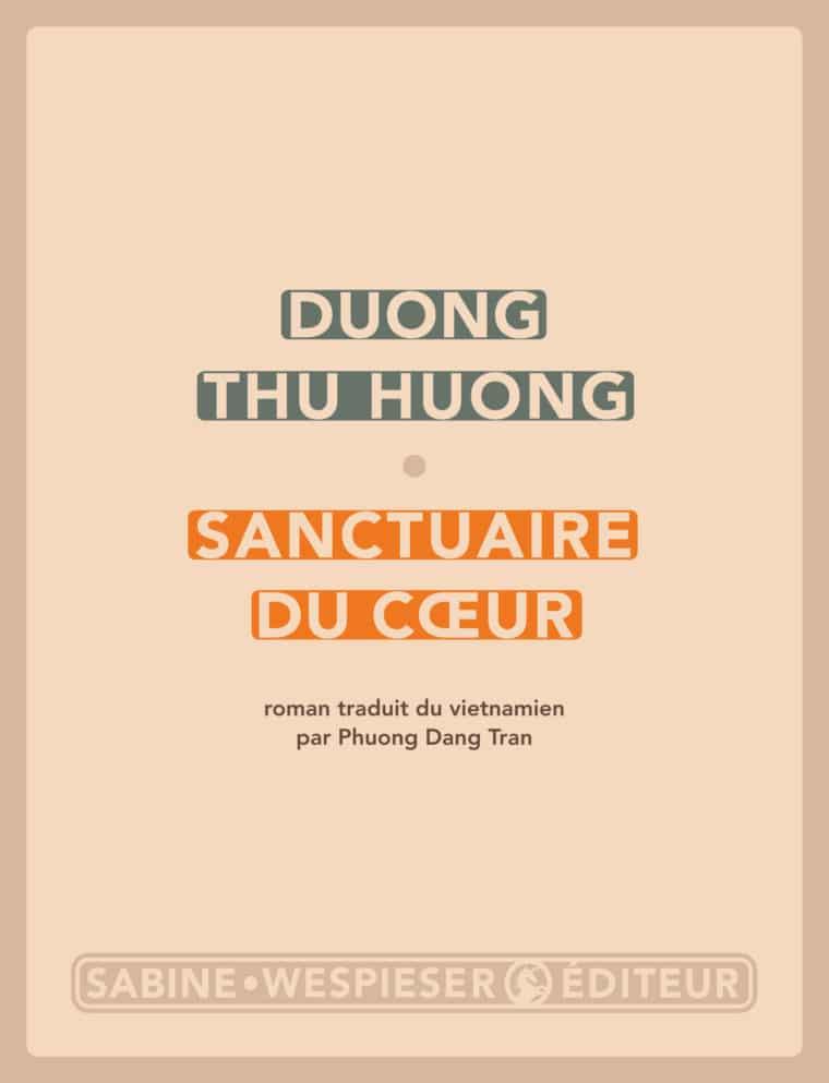 Sanctuaire du cœur - Duong Thu Huong - 2011