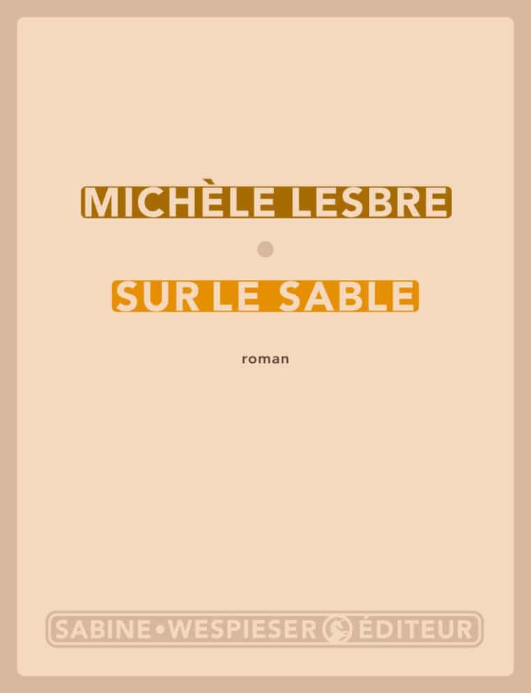 Sur le sable - Michèle Lesbre - 2009