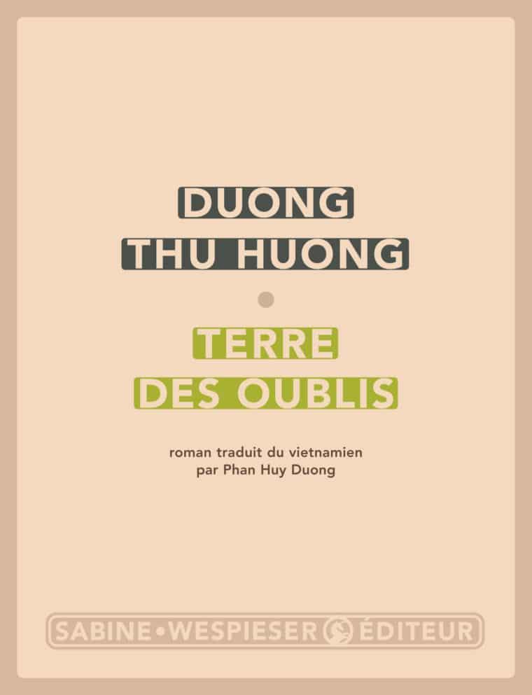 Terre des oublis - Duong Thu Huong - 2006