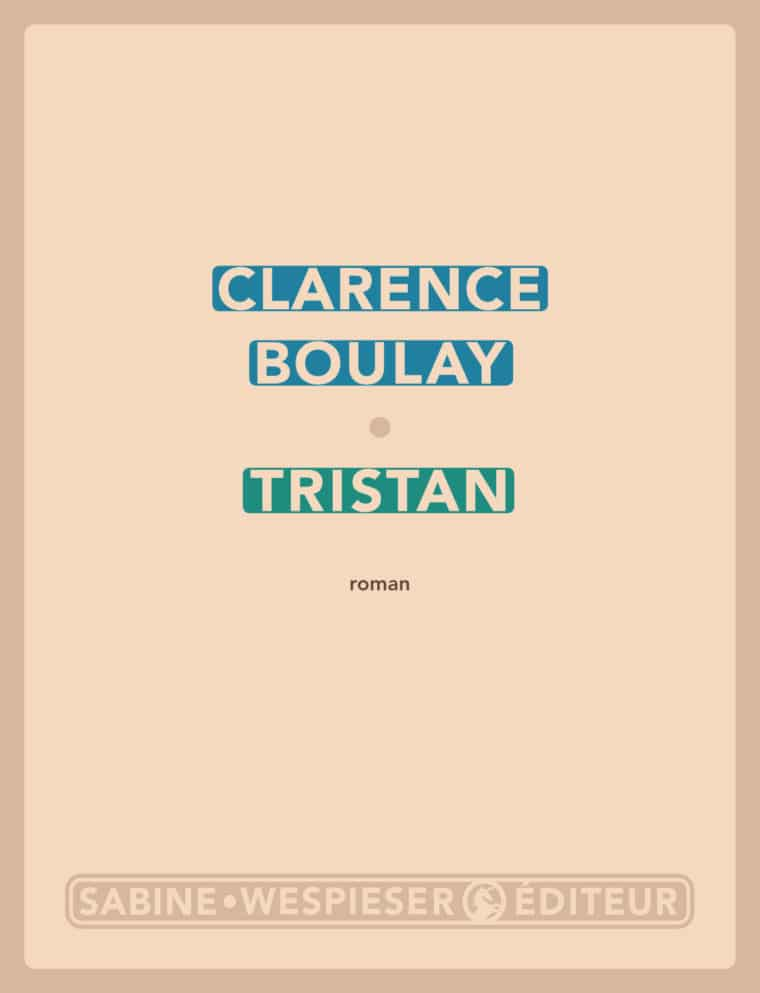 Tristan - Clarence Boulay - 2018