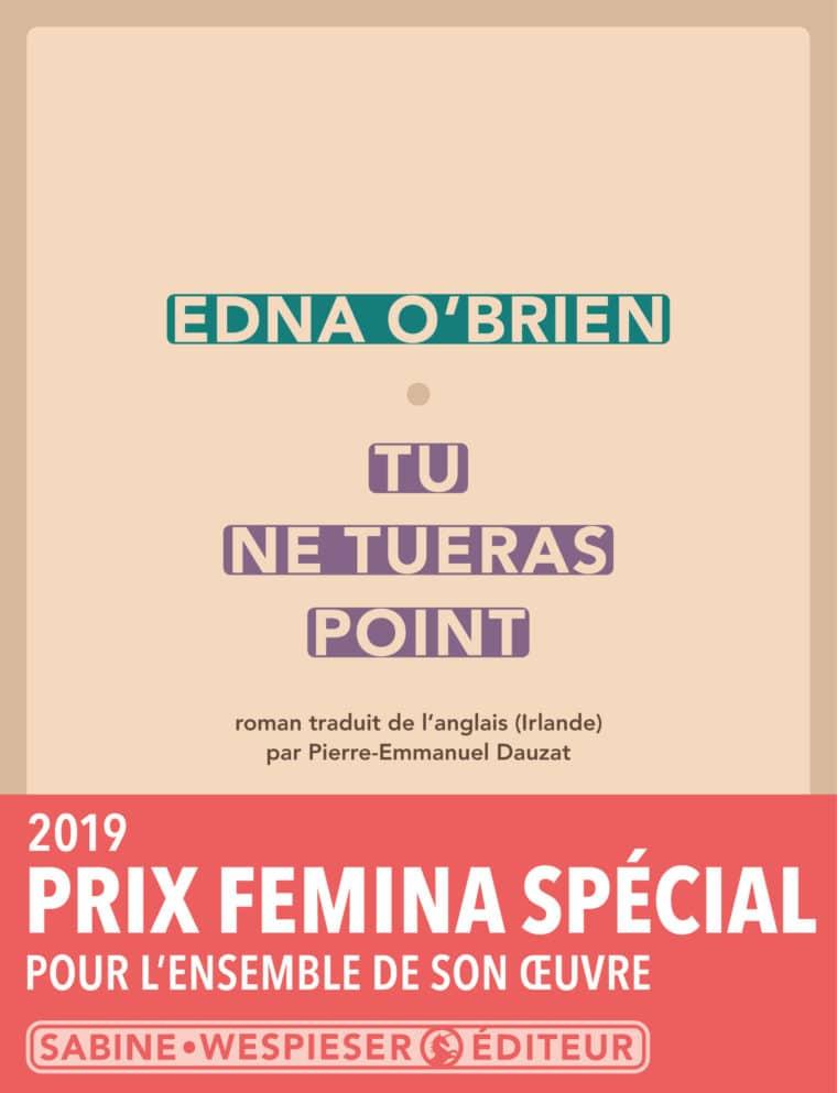 Tu ne tueras point - Edna O'Brien - 2018 - Prix Special Femina 2019