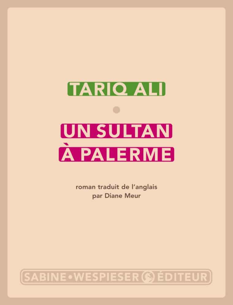 Un sultan à Palerme - Tariq Ali - 2007
