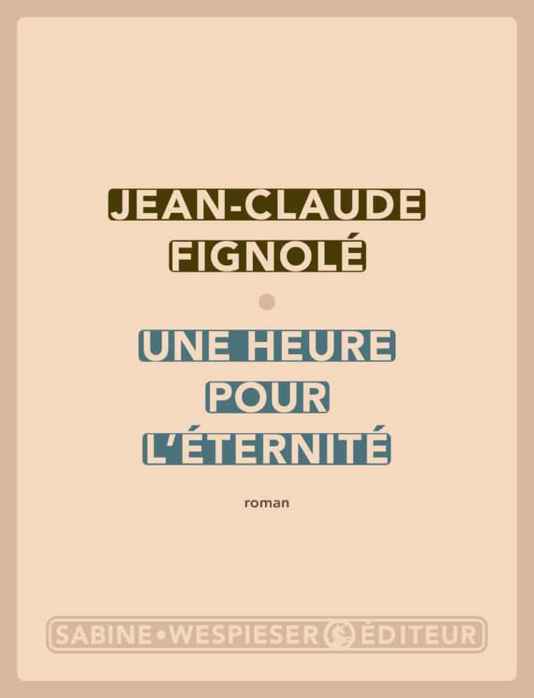 Une heure pour l'éternité - Jean-Claude Fignolé - 2008