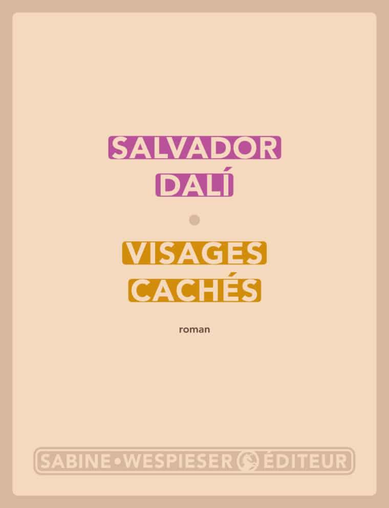 Visages cachés - Salvador Dalí - 2004